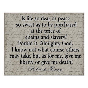 give me liberty or give me death who said it