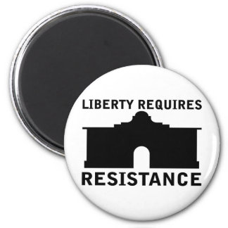 Liberty Requires Resistance 2 Inch Round Magnet