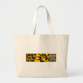 Liberty: Too BIG to Fail! Canvas Bags