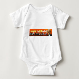 Liberty: Too BIG to Fail! Ron Paul 2012 Baby Bodysuit