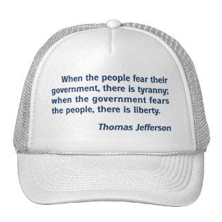 Liberty - Tyranny: Thomas Jefferson Quote Hats