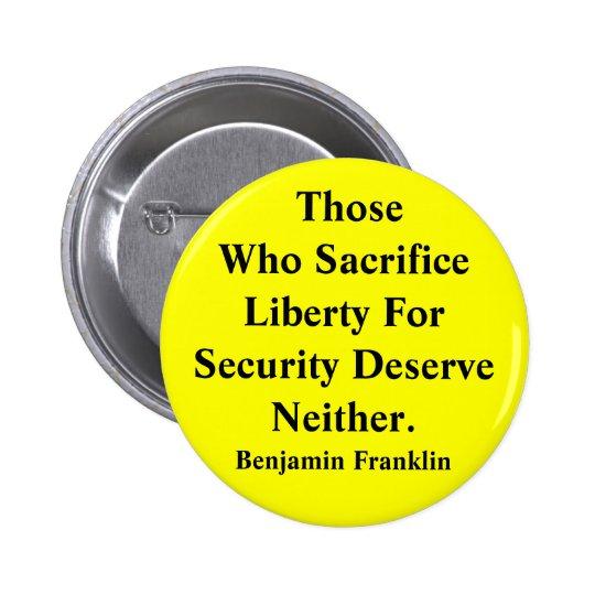 Liberty vs Security Pinback Button