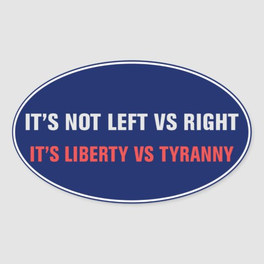 Liberty vs Tyranny Sticker