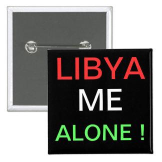 ¡LIBIA YO SOLAMENTE! PIN CUADRADO