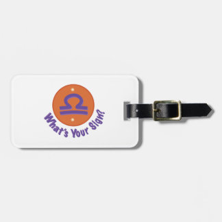 Libra Whats ur Sign ? Luggage Tags