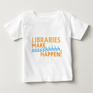 librariaes... make ssssshhhh happen! baby T-Shirt
