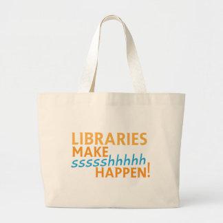 librariaes... make ssssshhhh happen! large tote bag