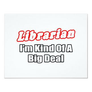 Librarian...Big Deal Card
