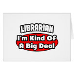 Librarian...Big Deal Greeting Cards