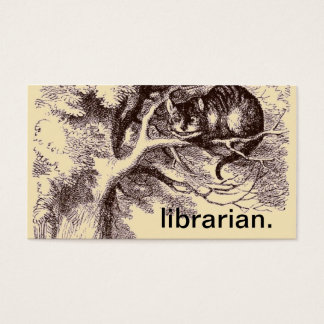Librarian | Cheshire Cat Alice in Wonderland Business Card