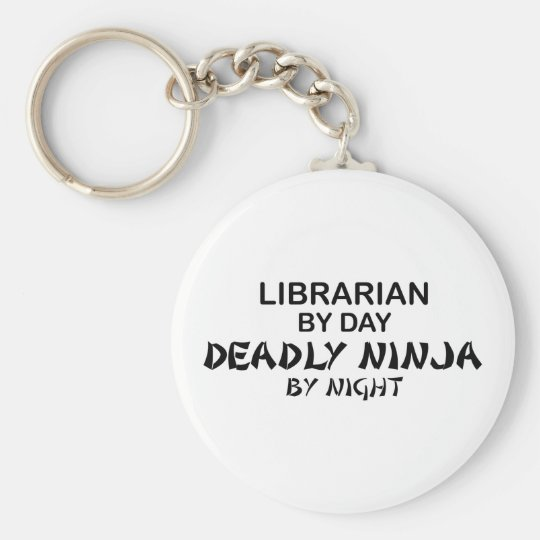 Librarian Deadly Ninja by Night Keychain