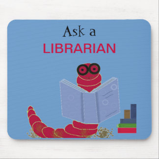 Librarian Funny Bookworm Mouse Pad