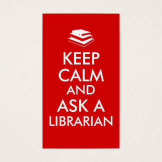 Librarian Gifts Keep Calm Ask a Librarian Custom Business Card