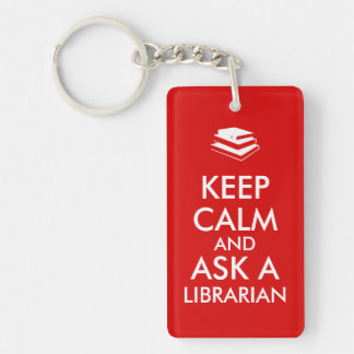 Librarian Gifts Keep Calm Ask a Librarian Custom Acrylic Keychain