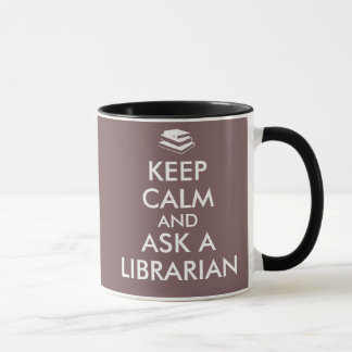 Librarian Gifts Keep Calm Ask a Librarian Custom Mug