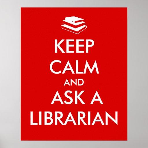 Librarian Gifts Keep Calm Ask a Librarian Custom Print