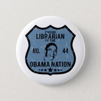 Librarian Obama Nation Button