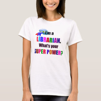 Librarian Superhero - Bold Colorful Text Design T-Shirt