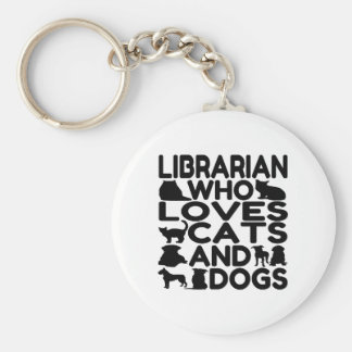 Librarian Who Loves Cats and Dogs Key Chains