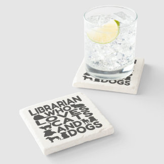 Librarian Who Loves Cats and Dogs Stone Coaster