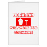Librarian...Will Work For Cocktails Cards