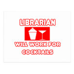 Librarian...Will Work For Cocktails Postcard