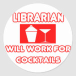 Librarian...Will Work For Cocktails Sticker