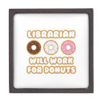 Librarian .. Will Work For Donuts Premium Trinket Box