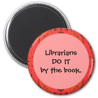 librarians do it by the book 2 inch round magnet
