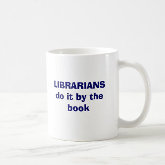Librarians do it by the book mug
