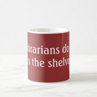 Librarians do it coffee mug