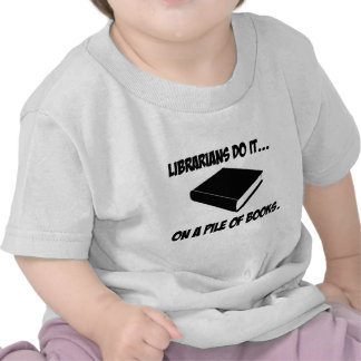 Librarians Do It... On a Pile of Books T-shirts