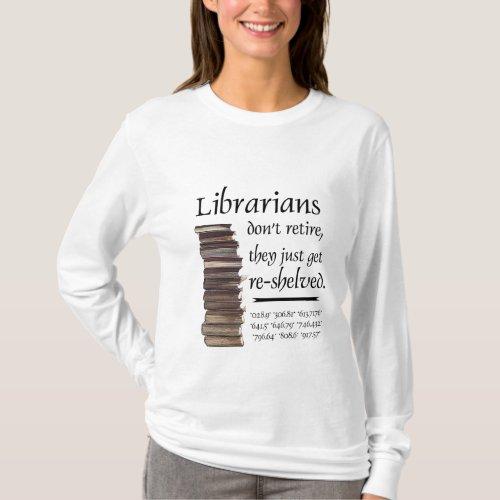 Librarians dont retire T_Shirt