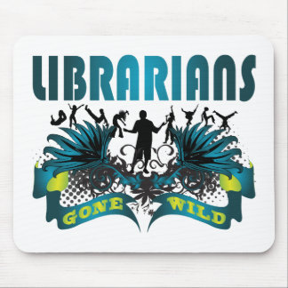 Librarians Gone Wild Mouse Pad