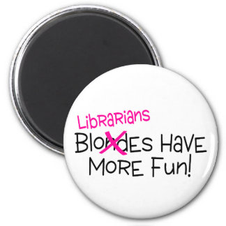 Librarians Have More Fun Refrigerator Magnets