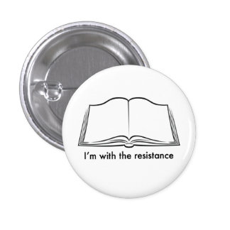 Librarians lead the resistance pinback button