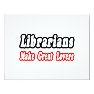 Librarians Make Great Lovers Card