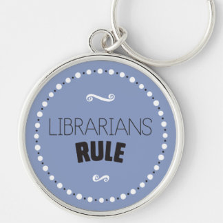 Librarians Rule Keychain – Editable Background