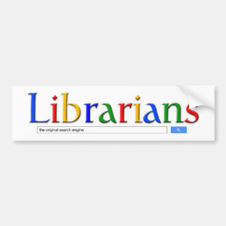 librarians the original search engine bumper sticker