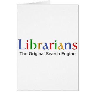 Librarians - The Original Search Engine Card