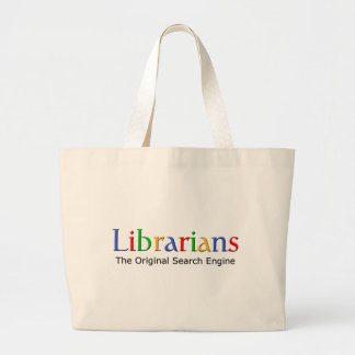 Librarians - The Original Search Engine Large Tote Bag