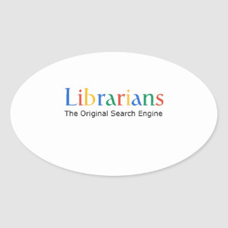 Librarians The Original Search Engine Oval Sticker