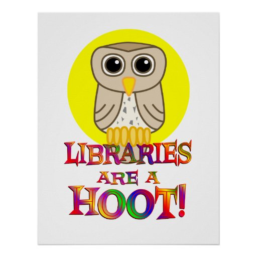 Libraries are a Hoot Poster