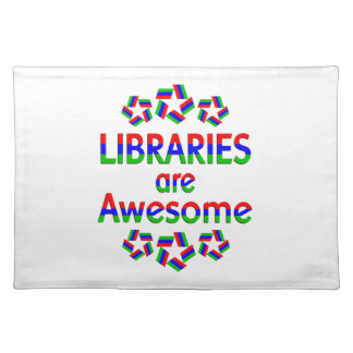 Libraries are Awesome Cloth Placemat