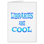 Libraries are Cool Greeting Card