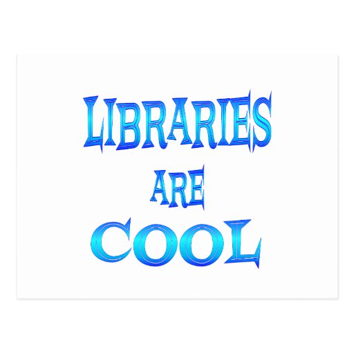 Libraries are Cool Postcards