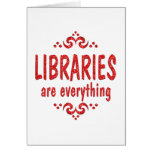 Libraries are Everything Cards