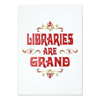 Libraries are Grand Invites