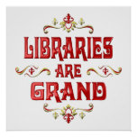 Libraries are Grand Print
