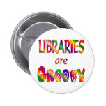 Libraries are Groovy Pinback Buttons